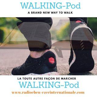 PODCAST #909 WALKING-Pod  UNE MANIERE TOUTE AUTRE DE MARCHER - Réalisateur Franck DORISTIL pasteur pour la RCEI en collaboration avec Parole