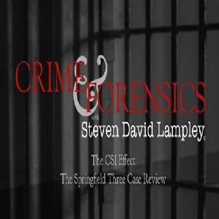 CRIMES & FORENSICS by Steven David Lampley #1 CSI Effect