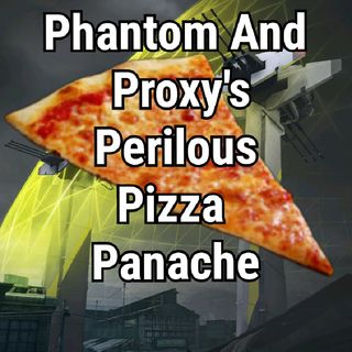 Dirty Bomb Fanfiction Reading: Phantom And Proxy's Perilous Pizza Panache Part.1.