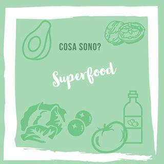 Superfood cosa sono?