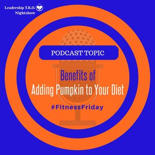 Benefits of Including Pumpkin In Your Diet | Lakeisha McKnight