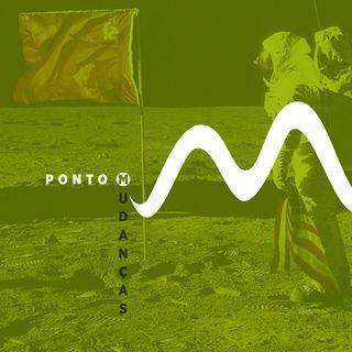 Ponto M // #EP01 - Mudanças