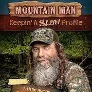 Mountain Man Slow Profile