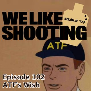 WLS Double Tap 102 - ATFs Wish
