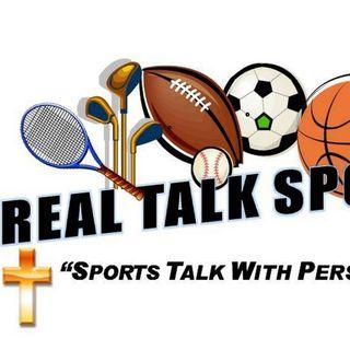 Real Talk Sports Podcast