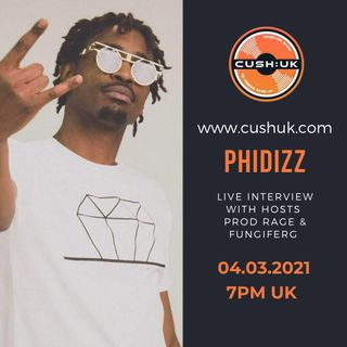 The Cush:UK Takeover Show - EP.141 - Prod Rage, fungiFerg & Phidizz
