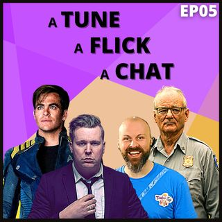 A Tune, A Flick, A Chat EP05 - Twelve Foot Ninja, Star Trek & House Shows