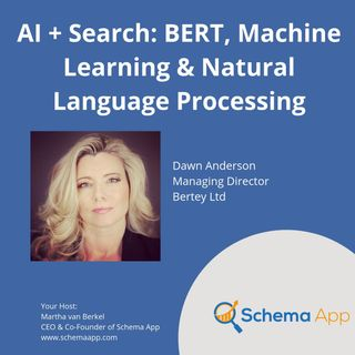 Dawn Anderson: AI + Search (BERT, NLP, Machine Learning)