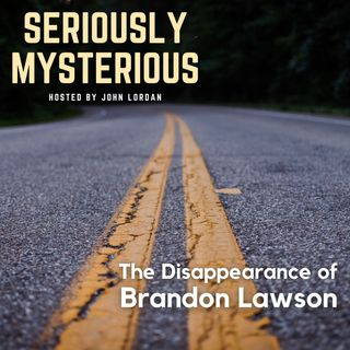 The Disappearance of Brandon Lawson