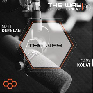 The Way #5 | A RUDIS Wrestling Podcast: Switch: Find the Feeling