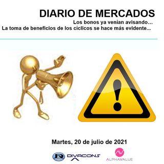 DIARIO DE MERCADOS Martes 20 Julio