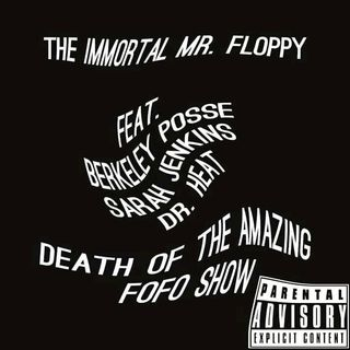 Death of The Amazing Fofo Show