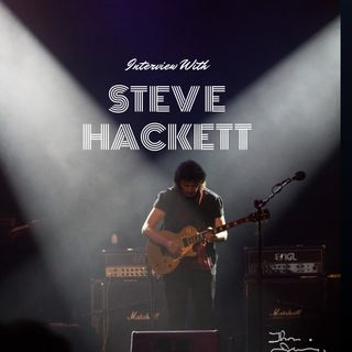 An Interview with Steve Hackett