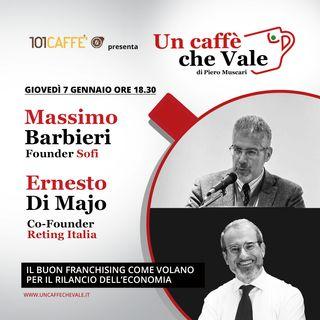 Massimo Barbieri ed Ernesto Di Majo: Il buon franchising come volano per il rilancio dell'economia