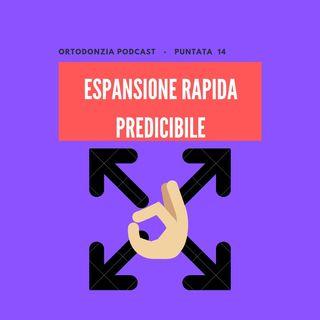 Espansione rapida predicibile