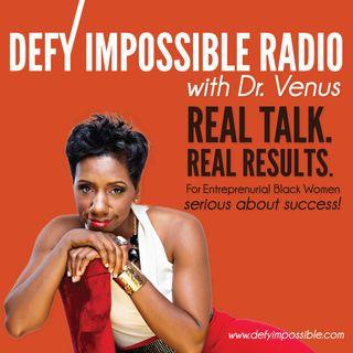 Defy Impossible Radio with Dr. Venus