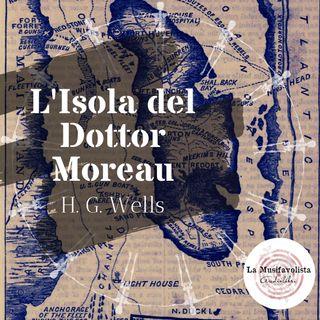 L'ISOLA DEL DOTTOR MOREAU - H. G. Wells ☆ Capitolo 21  ☆ Audiolibro ☆