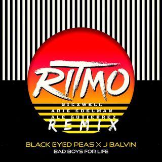 The Black Eyes & J Balvin - Ritmo (Remix) - Nicxwell, Arie Edelman & Dj Ale Gutiérrez
