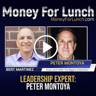 The Secrets to Great Leadership with Peter Montoya