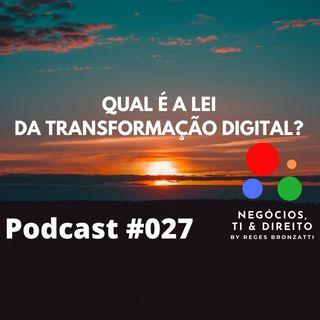 Qual é a Lei da Transformação Digital?