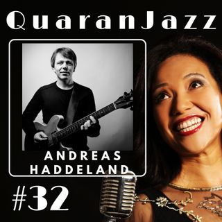 QuaranJazz episode #32 - Interview with Andreas Haddeland