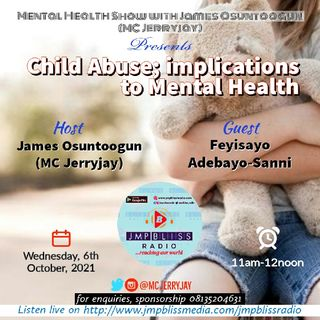 CHILD ABUSE; Mental Health Implications