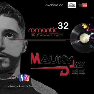 Romantic Evolution 032 by Mauky Dee Jay
