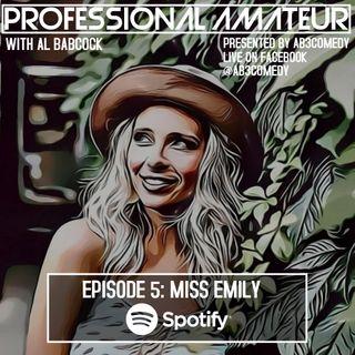 EP 5: Miss Emily