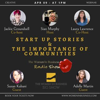 Start Up Stories and The Importance Of Communities