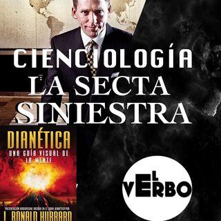 CIENCIOLOGÍA LA SECTA SINIESTRA DE LA QUE NUNCA PODRÍAS SALIR