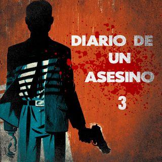Diario De Un Asesino - Capitulo 3