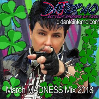 DJ Inferno March Madness Mix 2018