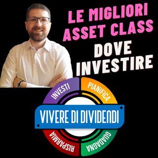 PRO E CONTRO PER OGNI ASSET CLASS - PERFORMANCE NEL PASSATO - ASSET ALLOCATION PORTAFOGLIO
