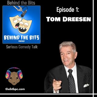Episode 1: Tom Dreesen