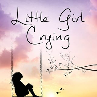 session 169 Little Girl Crying