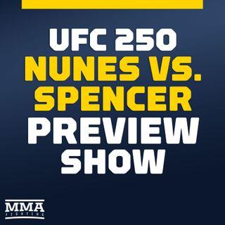 UFC 250 Preview Show
