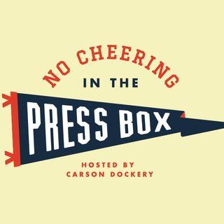 No Cheering in the Press Box Ep. 3 (03/09/18)