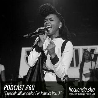 """Frecuencia Ska #60 """"Especial: Influenciados Por Jamaica Vol. 3"""""""