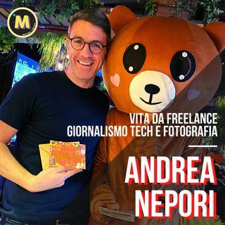 #12 - Vita da freelance, giornalismo tech e fotografia | con Andrea Nepori