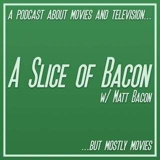 A Slice of Bacon ~ Episode 2 ~ 3/16/2016