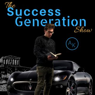 Success Generation Ep.3 Good To Great To Amazing: Success Habits V1