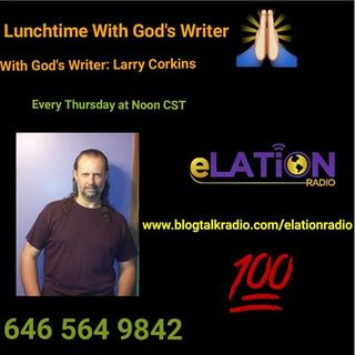 Lunchtime With God's Writer: Living Your