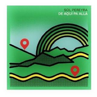 La Selección de Carla ~ Sol Pereyra (De aquí pa allá) ♫