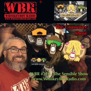 WBR #279 - The Sensible Show