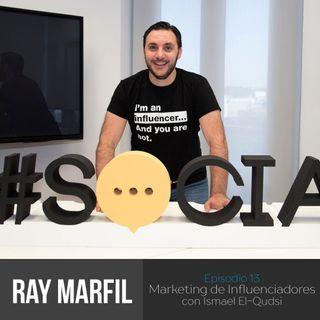 Marketing de Influenciadores con Ismael El-Qudsi – E72