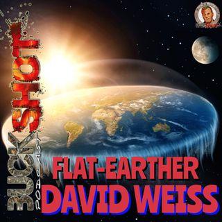 172 - Flat-Earther David Weiss