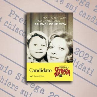 """4 chiacchiere su """"Splendi come vita"""", Maria Grazia Calandrone, Ponte Alle Grazie"""