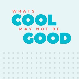 What's Cool May Not Be Good - Kanesh Fisherman