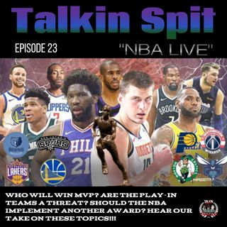 TSP Episode 23 - NBA Live