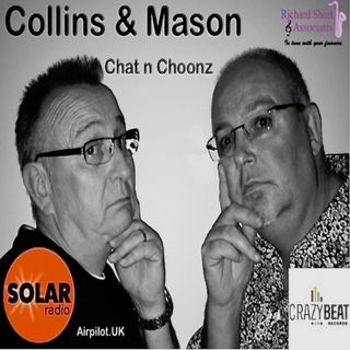 Collins & Mason 22-07-19 Chat n Choonz